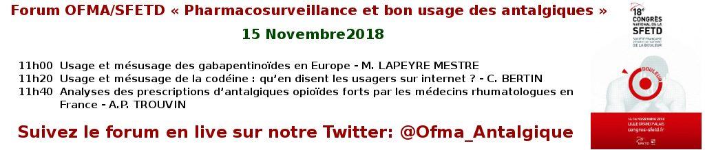 Forum OFMA/SFETD « Pharmacosurveillance et bon usage des antalgiques »